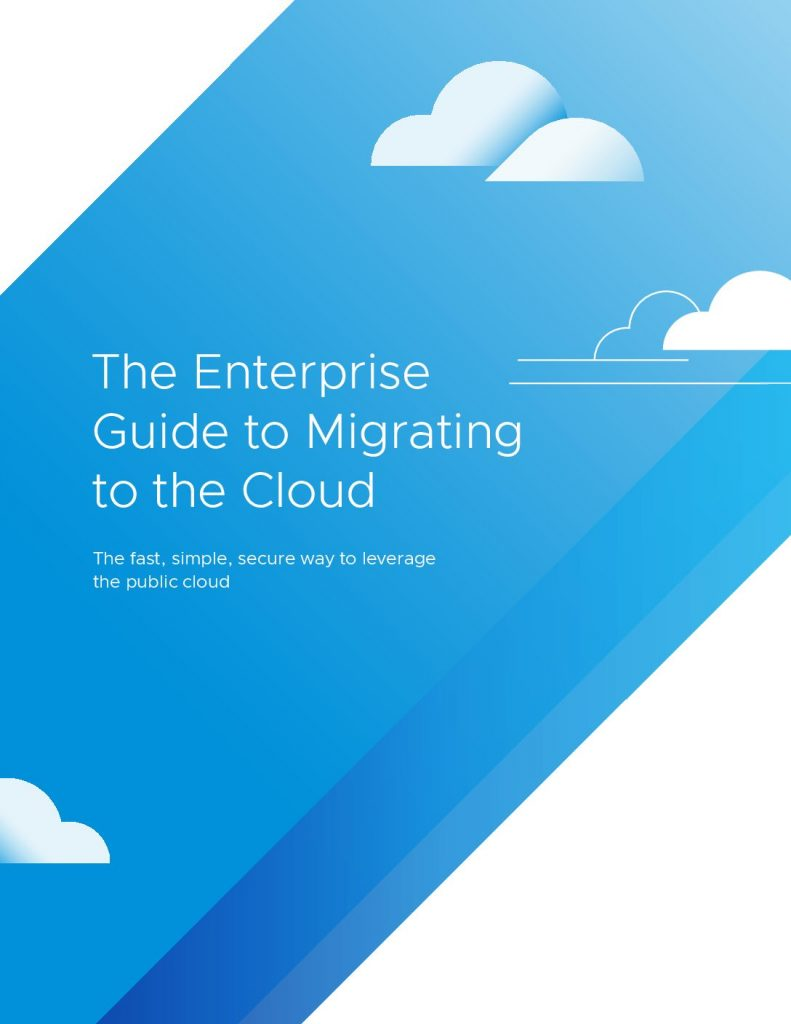The Enterprise Guide to Migrating to the Cloud