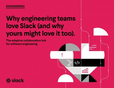 Why Engineering Teams Love Slack