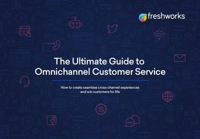 The Ultimate Guide to Omnichannel Customer Service