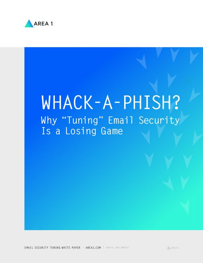 """Whack-A-Phish? Why """"Tuning"""" Email Security is a Losing Game"""