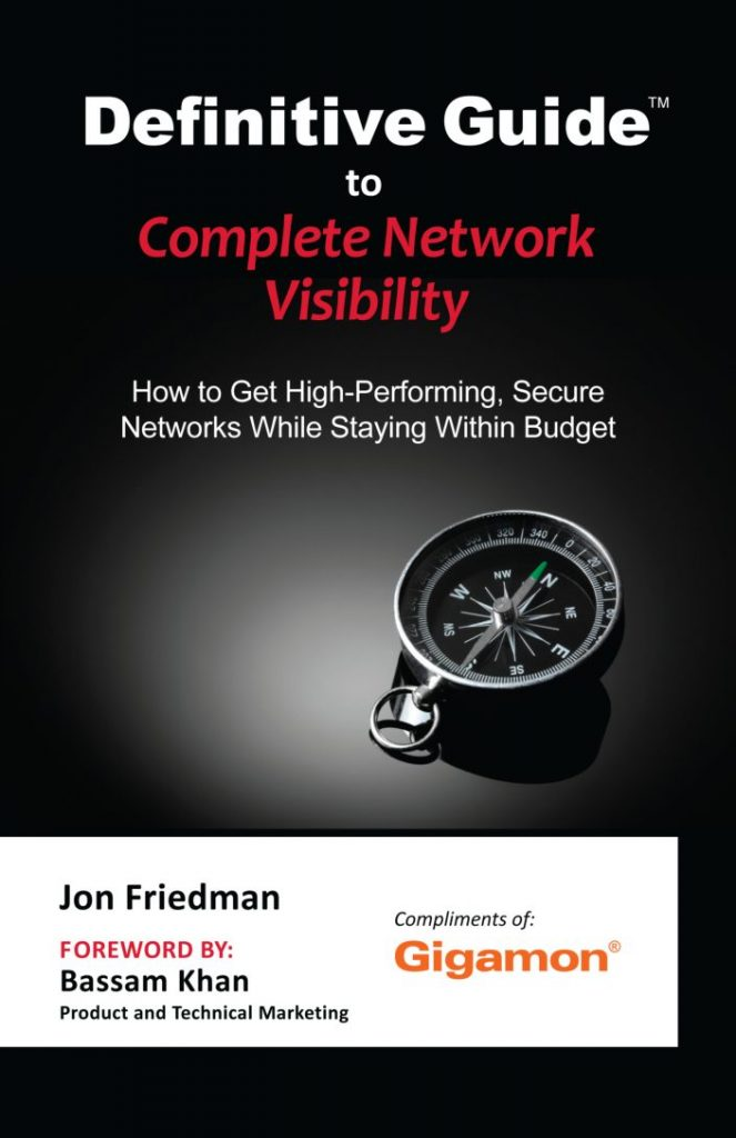 Definitive Guide™ to Complete Network Visibility