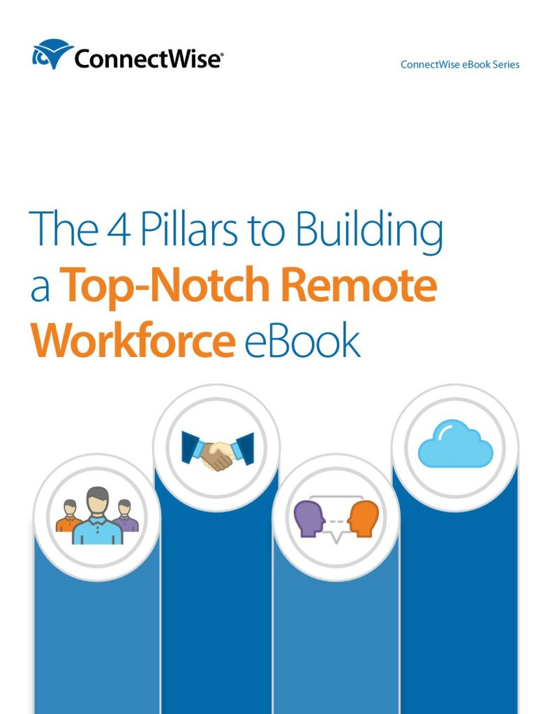 The 4 Pillars to Building a Top-Notch Remote Workforce eBook