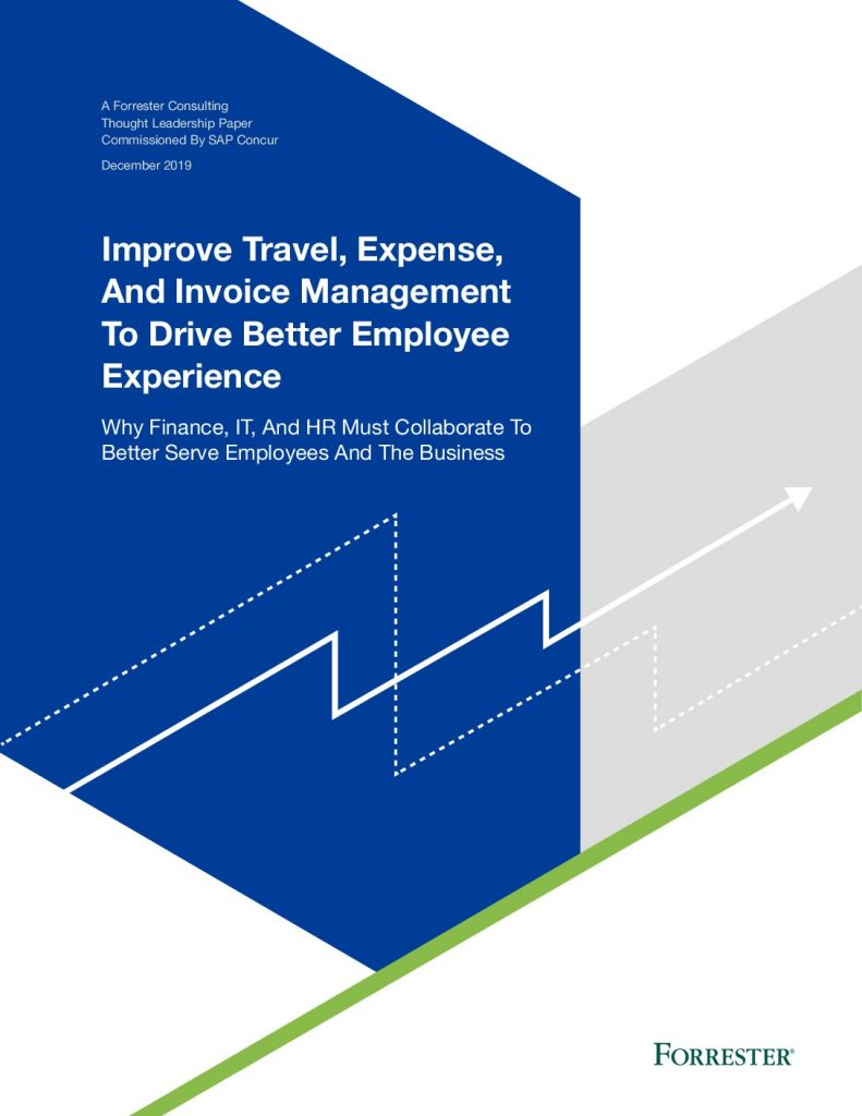 Forrester: Improve Travel, Expense, Invoice Management Solution to Drive Better EX