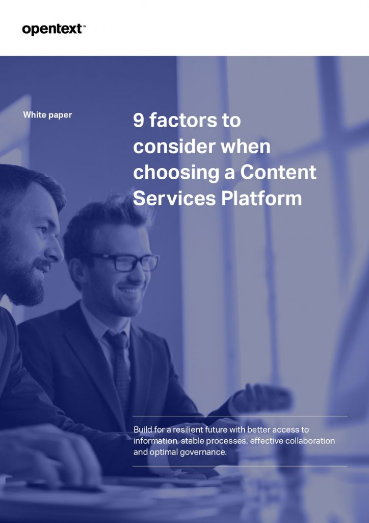 9 Factors to Consider When Choosing a Content Services Platform