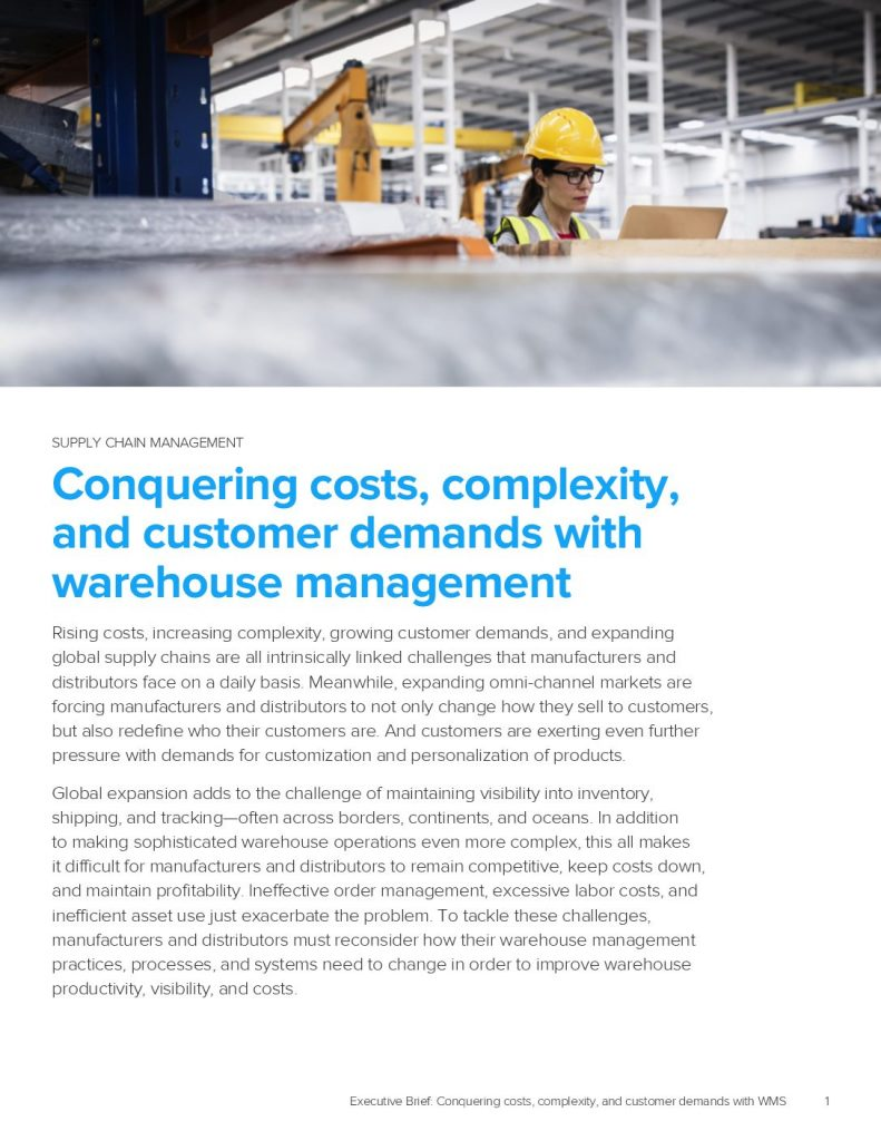 Conquering costs, complexity, and customer demands with warehouse management