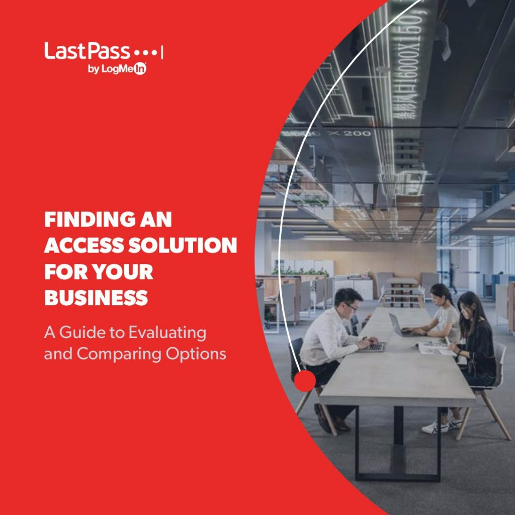 Finding an Access Solution for Your Business:
