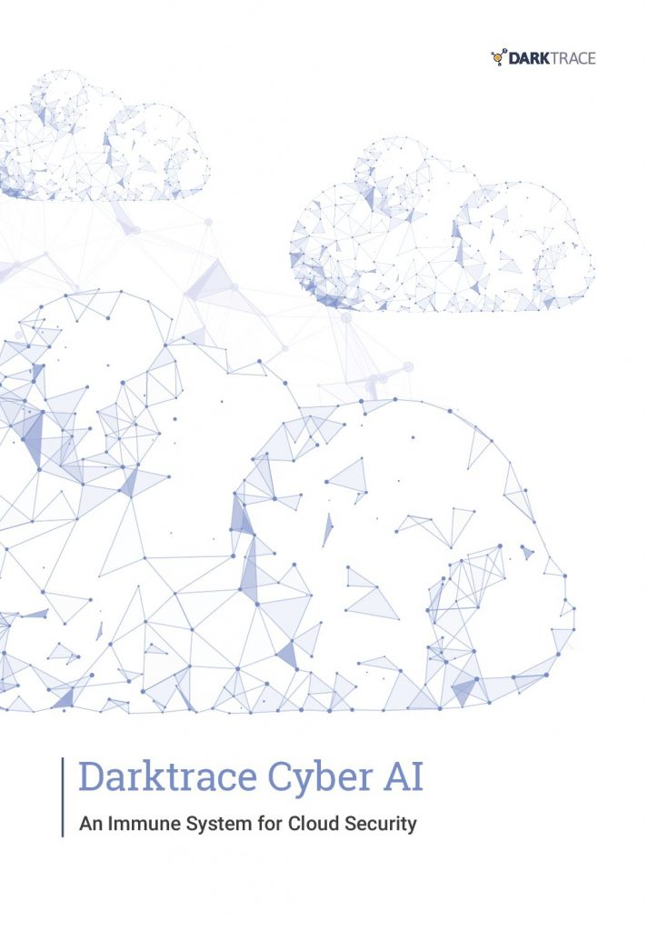 Darktrace Cyber AI: An Immune System for Cloud Security