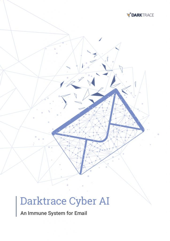 Darktrace Cyber AI: An Immune System for Email