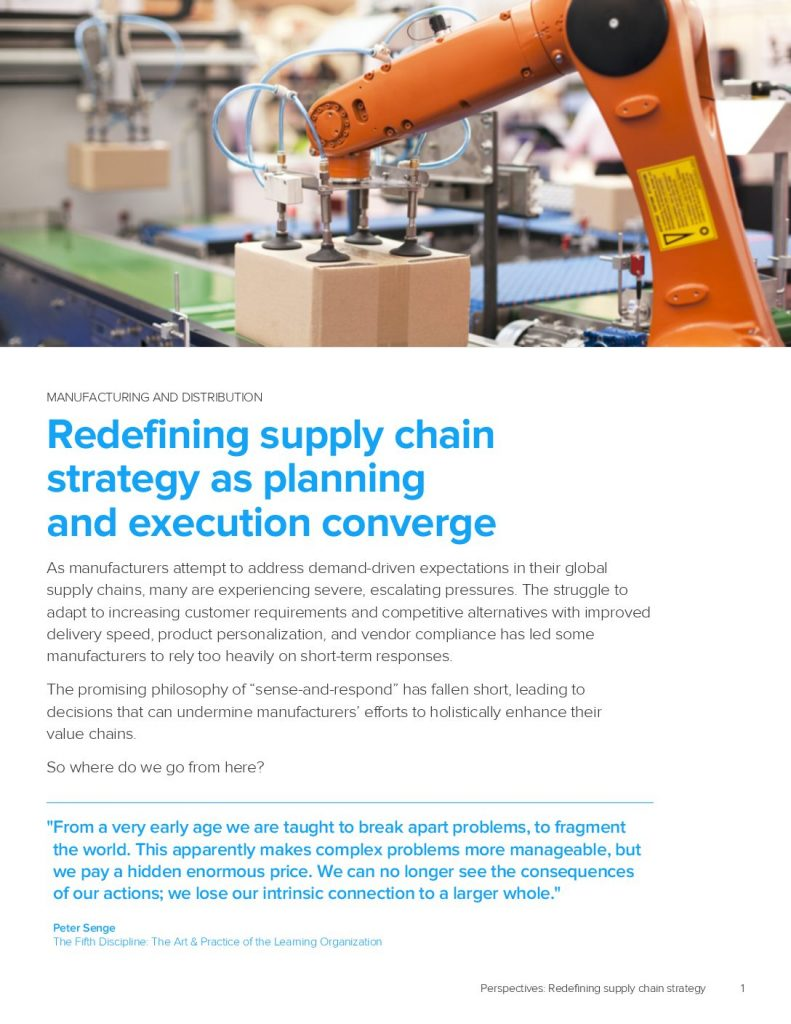 Redefining Supply Chain Strategy As Planning And Execution Converge