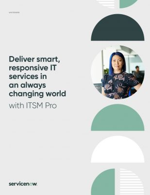 Deliver smart, responsive IT services in an always changing world with ITSM Pro