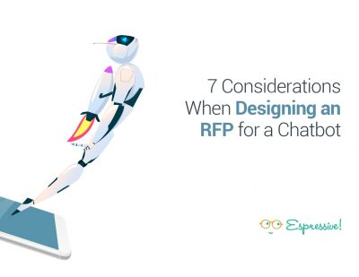 7 Considerations When Designing an RFP for a Chatbot