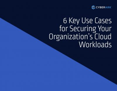 6 Key Use Cases for Securing Your Organization's Cloud Workloads