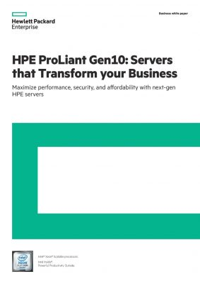 Transform Your Business With HPE Gen10 Servers