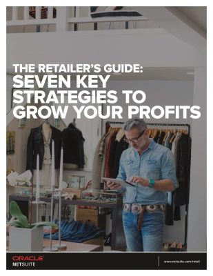 The Retailer's Guide: Seven Key Strategies to Grow Your Profits