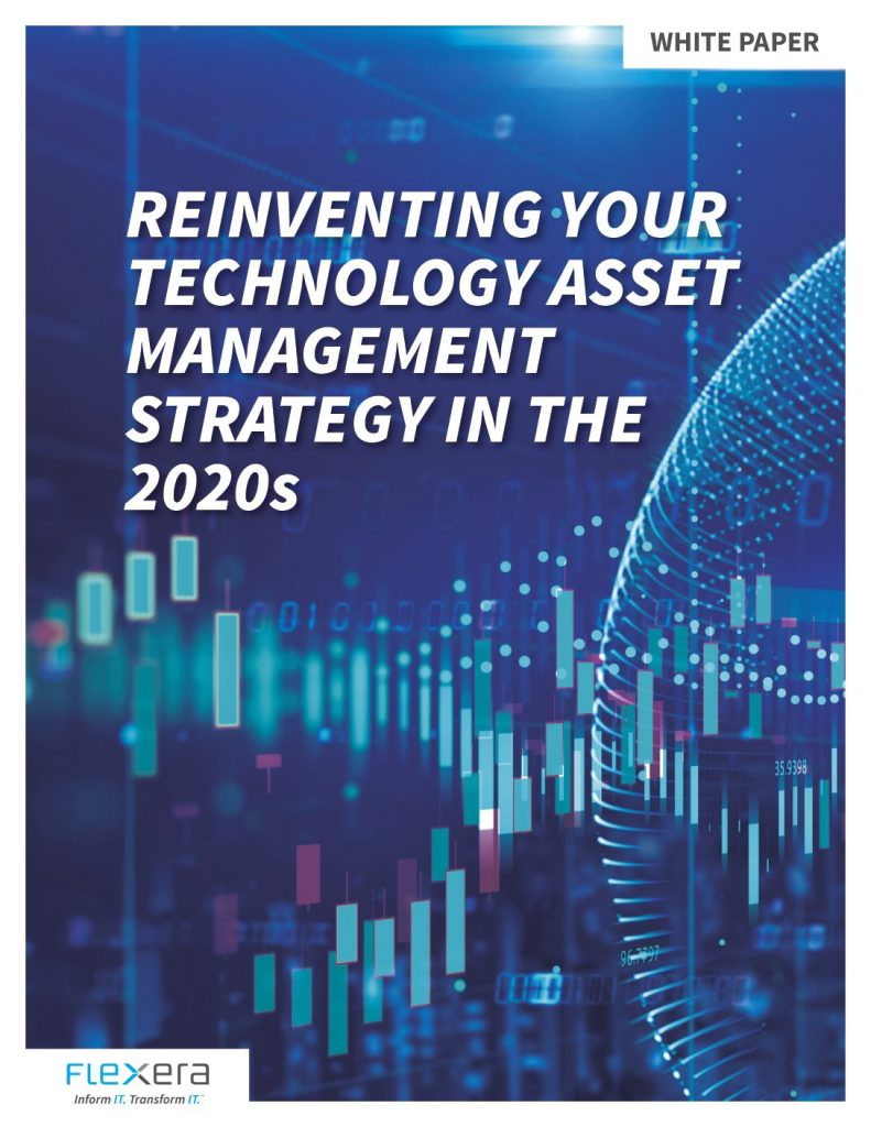 Reinventing Your Technology Asset Management Strategy for the 2020s