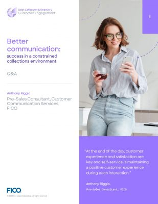 Better Communication: Success in a Constrained Collections Environment