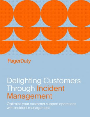 Delighting Customers Through Incident Management