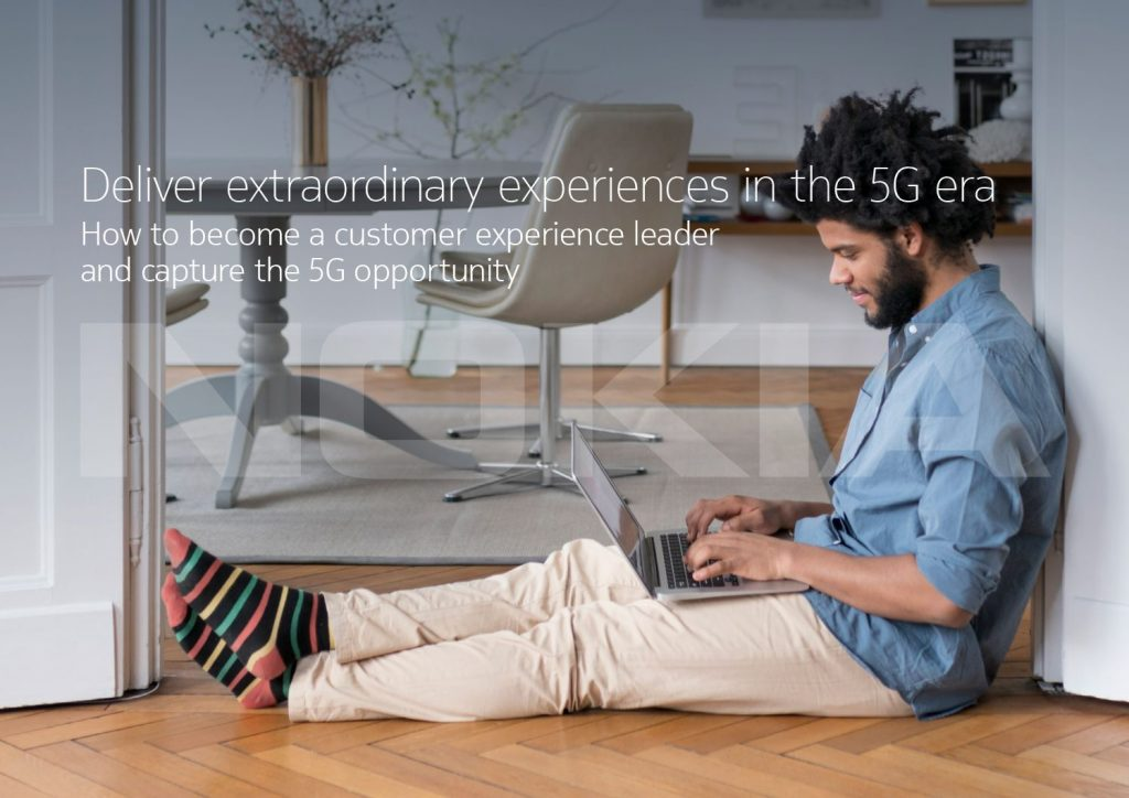 Deliver extraordinary experiences in the 5G era-  How to become a customer experience leader and capture the 5G opportunity