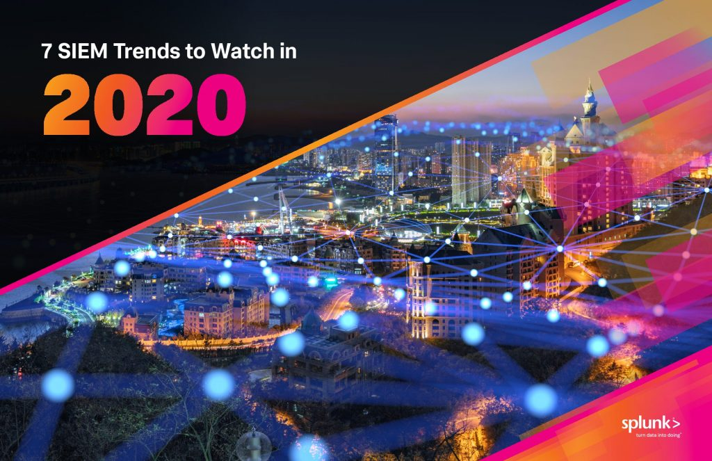 7 Siems Trends to Watch in 2019