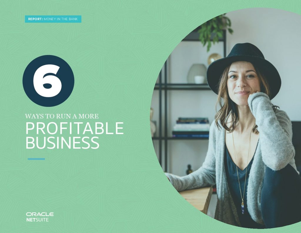 Money in the Bank: 6 Ways to Run a More Profitable Business