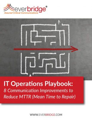 IT Operations Playbook: 8 Communication Improvements to Reduce MTTR (Mean Time to Repair)