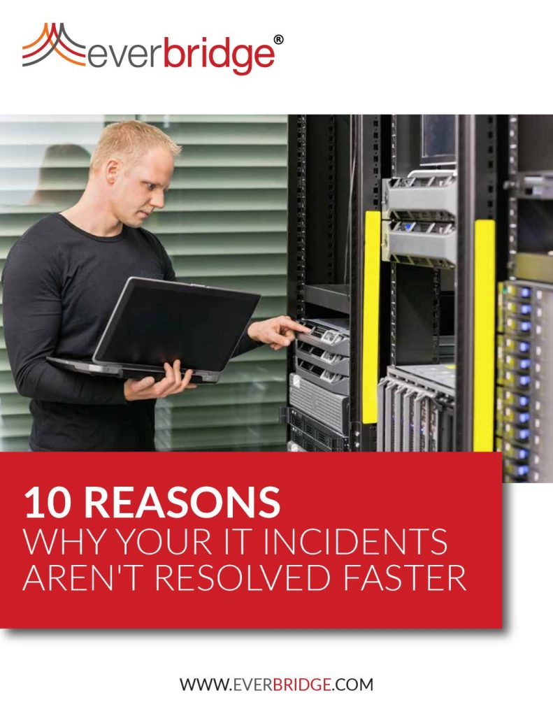 10 Reasons Why Your It Incidents Aren't Resolved Faster