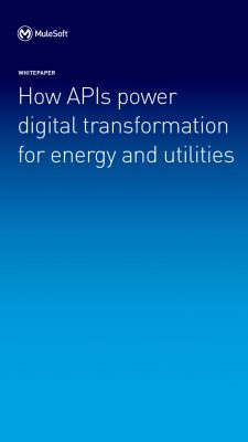 APIs power digital transformation for energy and utilities