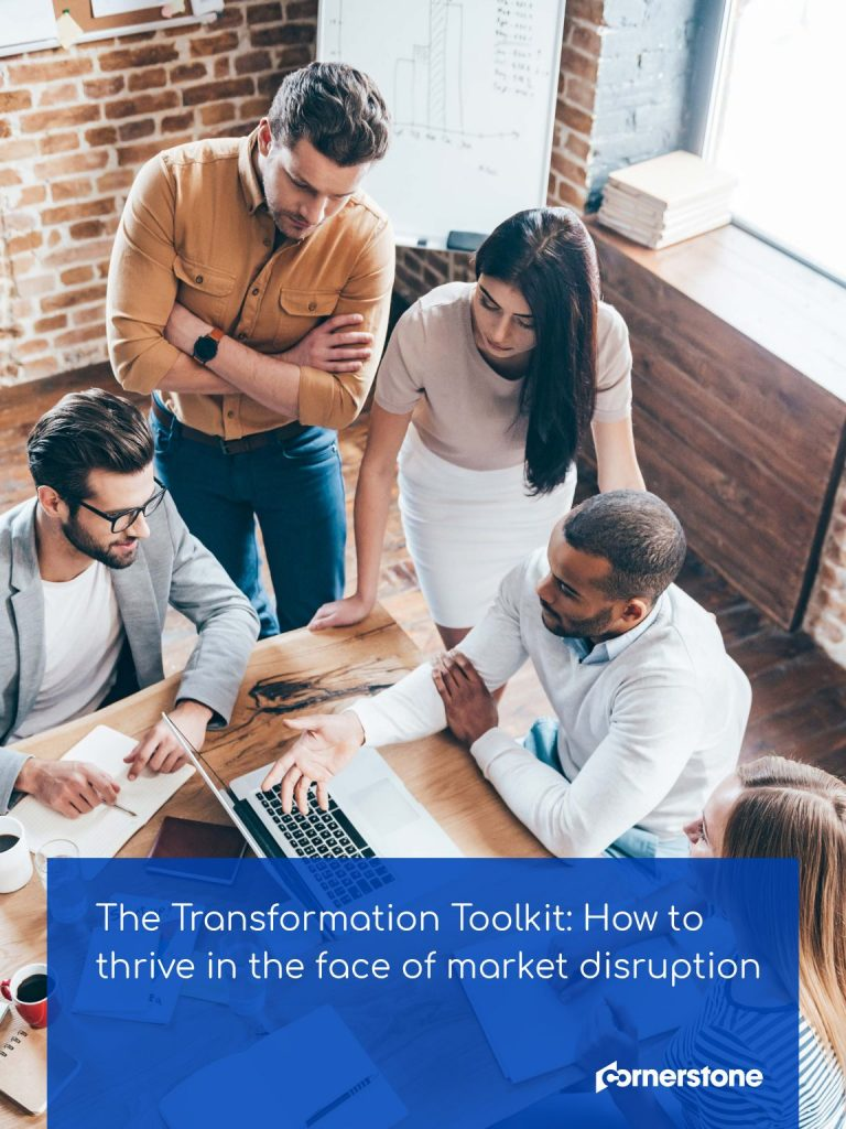 The Transformation Toolkit: How to thrive in the face of market disruption