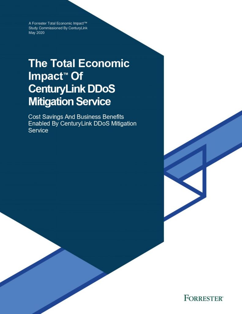The Total Impact of CenturyLink DDoS Mitigation Services