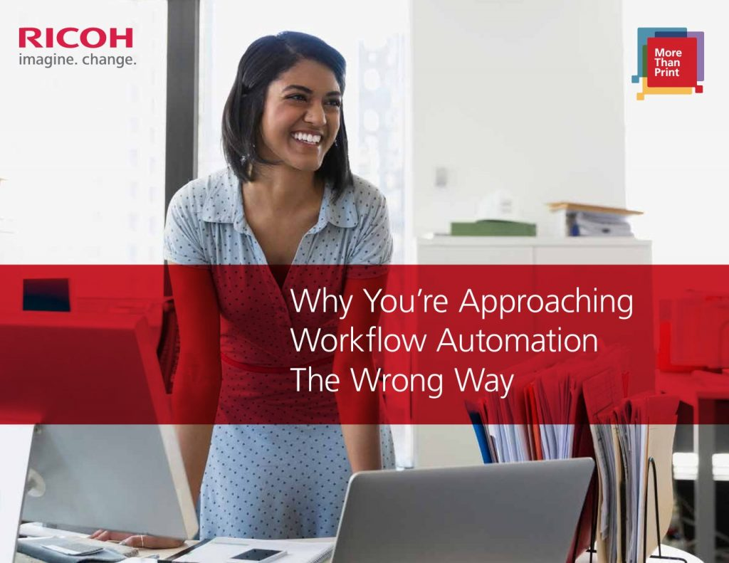 Why You're Approaching Workflow Automation The Wrong Way