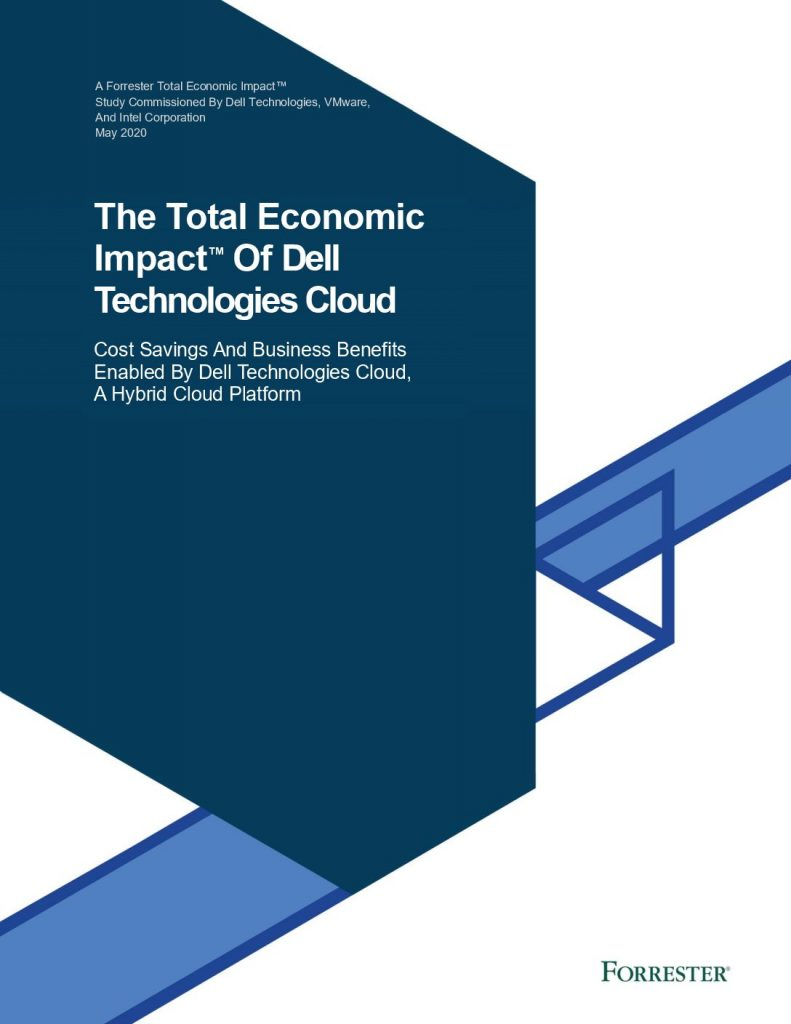 The Total Economic Impact™ Of Dell Technologies Cloud