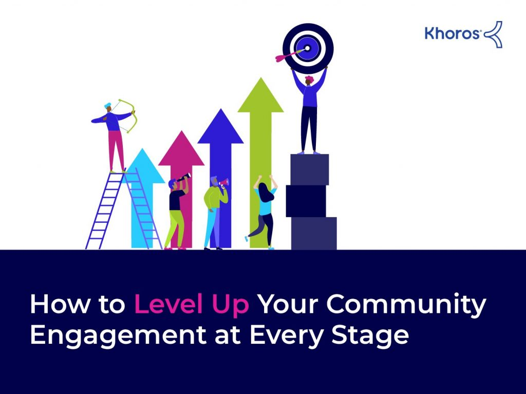 How to Level Up Your Community Engagement at Every Stage