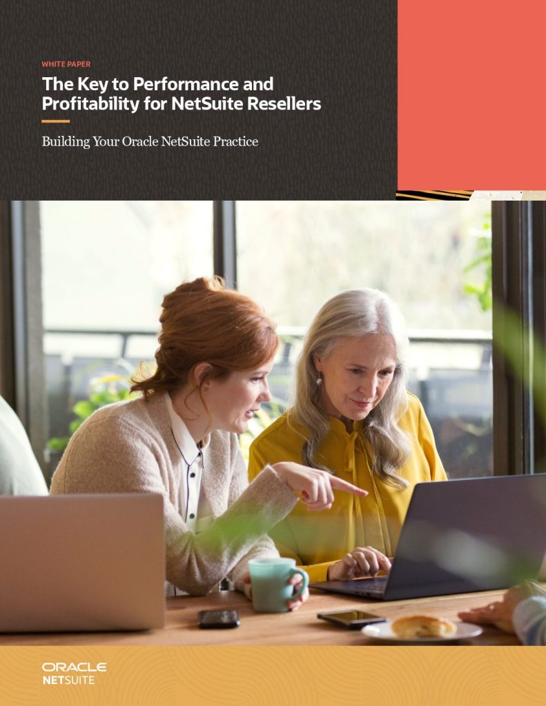 The Key to Performance and Profitability for NetSuite Resellers
