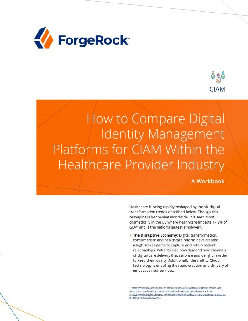 How To Compare Digital Identity Management Platforms for CIAM Within the Healthcare Provider Industry — A Workbook