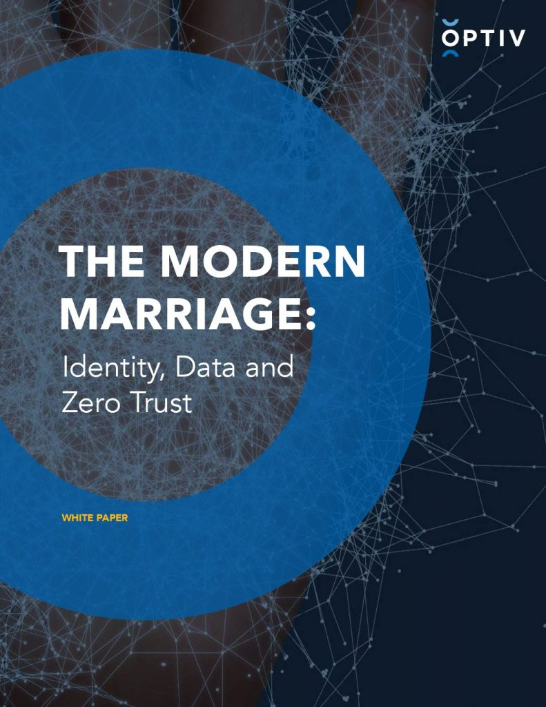 The Modern Marriage: Identity, Data and Zero Trust