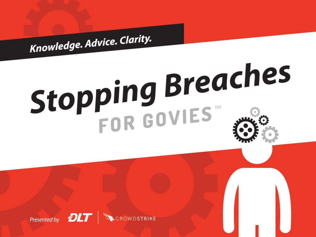 Stopping Breaches for Govies