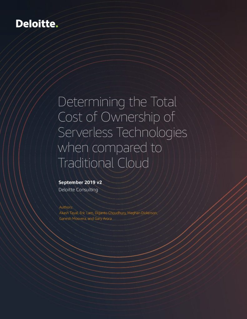 Deloitte eBook: Determining the Total Cost of Ownership of Serverless Technologies when compared to Traditional Cloud