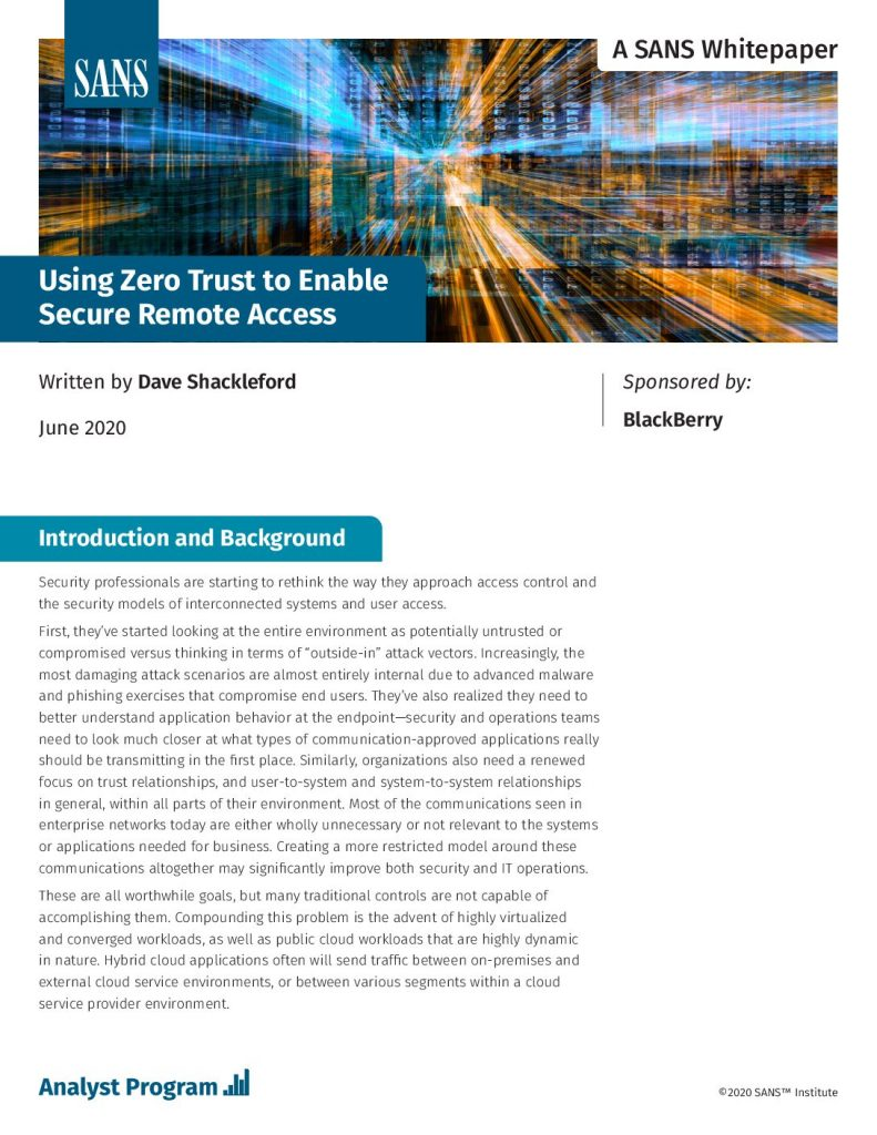 SANS White Paper – Using Zero Trust to Enable Secure Remote Access