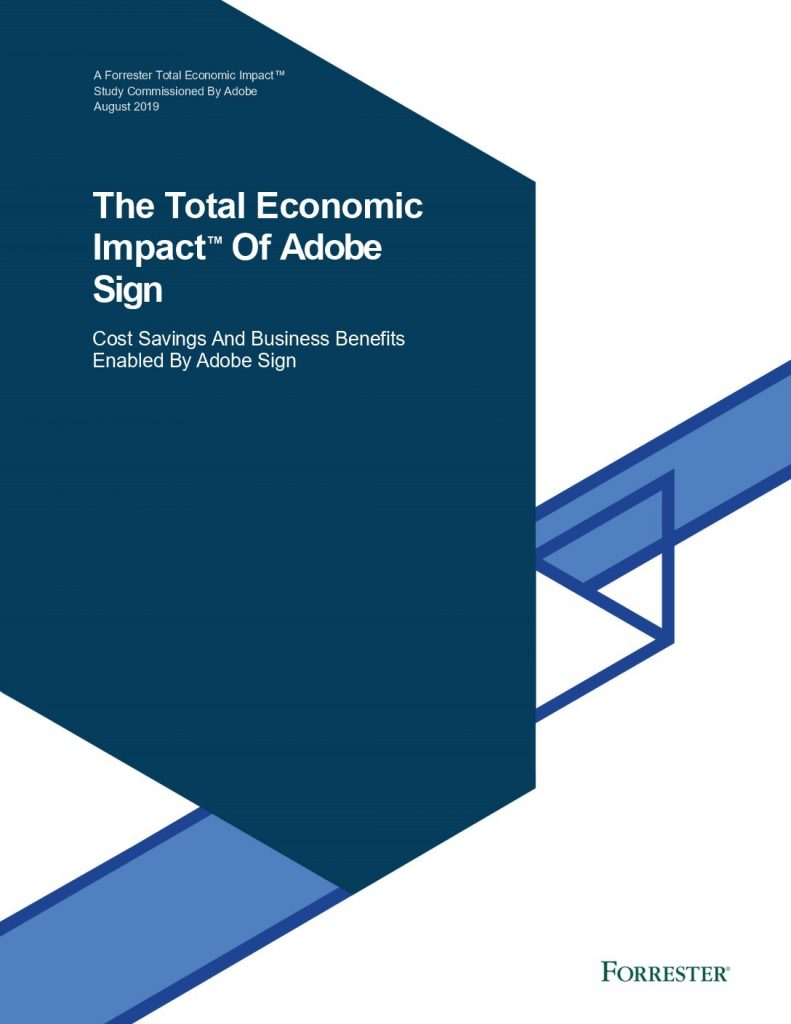 Forrester TEI Report: Adobe Sign