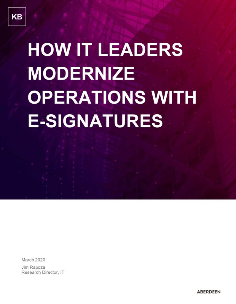 Aberdeen Knowledge Brief: How IT Leaders Modernize Operations with E-signatures