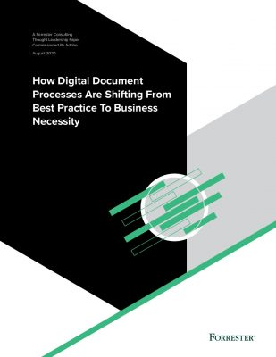 Forrester Report: How Digital Document Processes are Shifting from Best Practice to Business Necessity