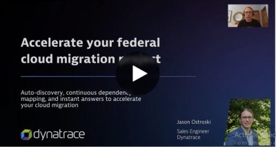 Webinar: Federal Cloud Migration with Dynatrace