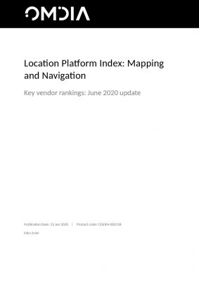 Omdia - Location Platform Index: Mapping and Navigation