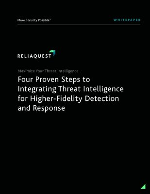 Four Proven Steps to Integrating Threat Intelligence for Higher-Fidelity Detection & Response