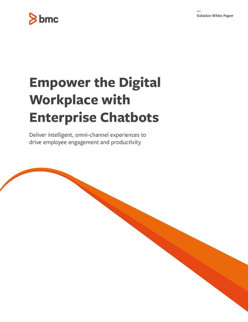 Empower the Digital Workplace with Enterprise Chatbots