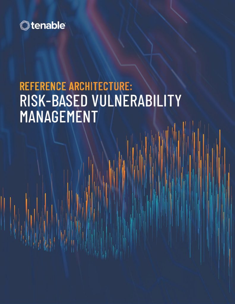 Reference Architecture: Risk-Based Vulnerability Management