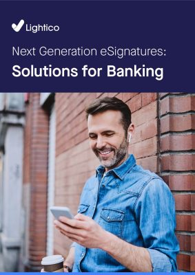 Next Generation eSignatures: Solutions for Banking