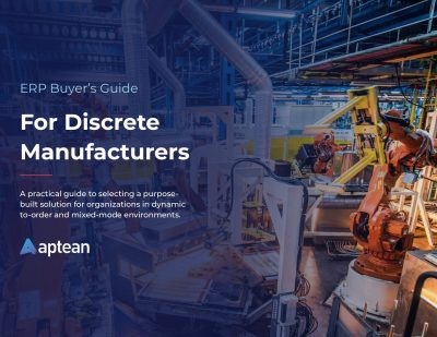 ERP Buyer's Guide For Discrete Manufacturers
