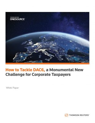 How to Tackle DAC6, a Monumental New Challenge for Corporate Taxpayers