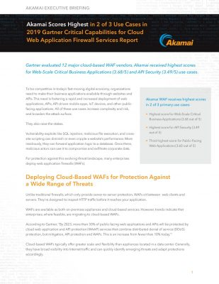 Akamai Executive Briefing: 2019 Gartner Critical Capabilities for Cloud Web Application Firewall Services